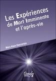 Marc-Alain Descamps - Les Expériences de Mort Imminente et l'après-vie.