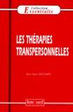 Marc-Alain Descamps - Les thérapies transpersonnelles.