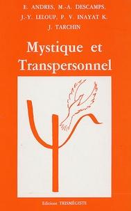 Marc-Alain Descamps et Jean-Yves Leloup - Mystique et Transpersonnel.