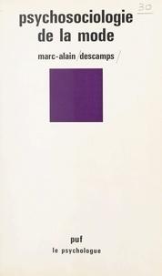 Marc-Alain Descamps et Paul Fraisse - Psychosociologie de la mode.