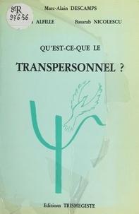 Marc-Alain Descamps - QU'EST CE QUE LE TRANSPERSONNEL ?.