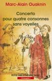 Marc-Alain Ouaknin - Concerto pour quatre consonnes sans voyelles - Au-delà du principe d'identité.