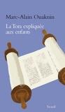 Marc-Alain Ouaknin - La Tora expliquée aux enfants.