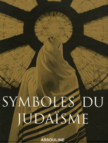 Marc-Alain Ouaknin - Symboles du judaïsme.