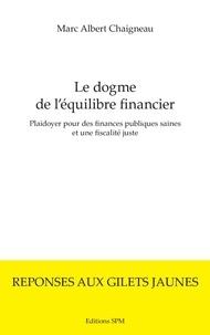 Le dogme de léquilibre financier - Plaidoyer pour des finances publiques saines et une fiscalité juste.pdf