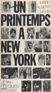 Marc Albert-Levin et  Barbara - Un printemps à New-York.