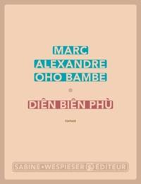 Marc Alexandre Oho Bambe - Diên Biên Phù.