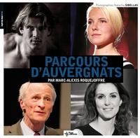 Marc-Alexis Roquejoffre et Natacha Sibellas - Parcours d'Auvergnats.