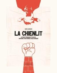 La chienlit - Le rock français et mai 1968 : histoire dun rendez-vous manqué.pdf
