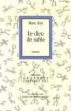 Marc Alyn - Le dieu de sable.