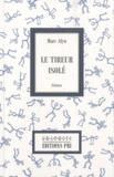 Marc Alyn - Le tireur isolé.