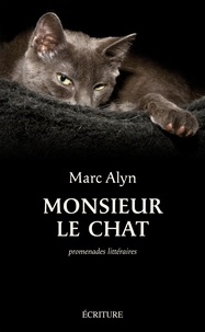Marc Alyn - Monsieur le chat.
