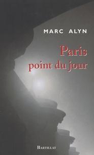 Marc Alyn - Paris point du jour.