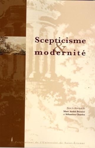 Marc-André Bernier et Sébastien Charles - Septicisme et modernité.