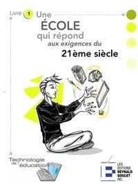 Marc-André Girard - Une école bien ancrée dans le 21e siècle.