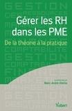Marc-André Vilette - Gérer les RH dans les PME - De la théorie à la pratique.