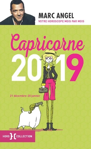 Capricorne. 21 décembre-20 janvier  Edition 2019