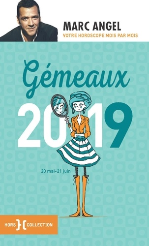 Gémeaux. 20 mai-21 juin  Edition 2019