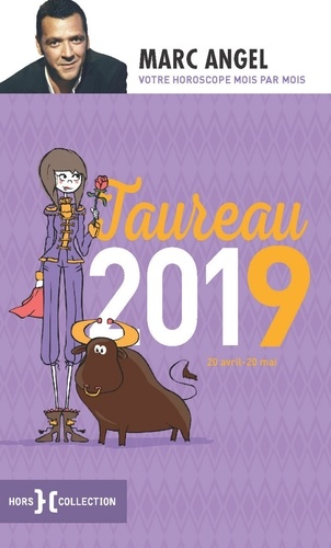 Taureau. 20 avril-20 mai  Edition 2019