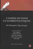 Marc Angenot et Jérémie Peer-Brie - Cahiers Verbatim - Volume 2, Utopies, fictions et satires politiques de l'Antiquité à l'âge classique.