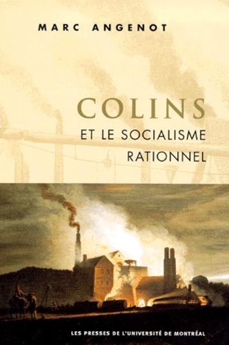 COLINS ET LE SOCIALISME RATIONNEL