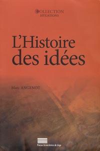 Lhistoire des idées - Problématiques, objets, concepts, méthodes, enjeux, débats.pdf