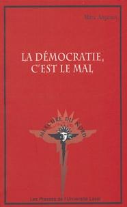 La démocratie, cest le mal.pdf