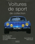 Marc-Antoine Colin et Jean-Pierre Dauliac - Voiture de sport de collection.