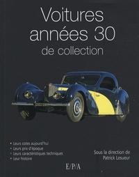 Marc-Antoine Colin et Patrick Lesueur - Voitures années 30 de collection.
