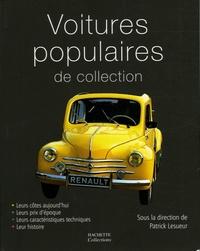 Marc-Antoine Colin et Jean-Pierre Dauliac - Voitures populaires de collection.