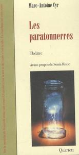 Marc-Antoine Cyr - Les paratonnerres.