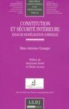 Marc-Antoine Granger - Constitution et sécurité intérieure - Essai de modélisation juridique.