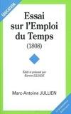 Marc-Antoine Jullien - Essai sur l'Emploi du Temps (1808).