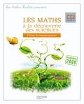 Marc Antoine et Olivier Burger - Les maths à la découverte des sciences CE2.