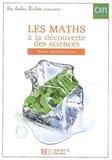 Marc Antoine et Gilles Beaufils - Les maths à la découverte des sciences CM1 - Guide pédagogique.