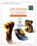 Marc Antoine et Olivier Burger - Les maths à la découverte des sciences CM2 Cycle 3.