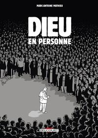 Marc-Antoine Mathieu - Dieu en personne.