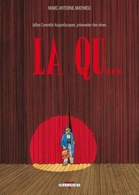 Marc-Antoine Mathieu - Julius Corentin Acquefacques, prisonnier des rêves Tome 2 : La Qu....