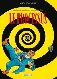 Marc-Antoine Mathieu - Julius Corentin Acquefacques, prisonnier des rêves Tome 3 : Le processus.