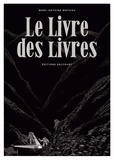 Marc-Antoine Mathieu - Le Livre des livres.