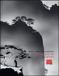 Marc-Antoine Mathieu - Le peintre Touo-Lan suivi de Hank.