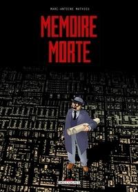 Marc-Antoine Mathieu - Mémoire morte.