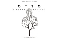 Marc-Antoine Mathieu - Otto - L'homme réécrit.