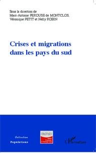 Marc-Antoine Pérouse de Montclos et Véronique Petit - Crises et migrations dans les pays du sud.