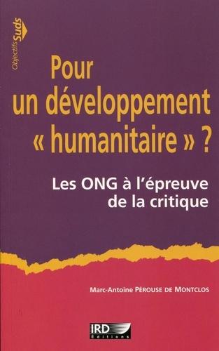 """Pour un développement """"humanitaire"""" ?. Les ONG à l'épreuve de la critique"""
