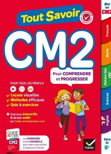 Marc Antoine et Bénédicte Idiard - Tout Savoir CM2 - Tout en un.