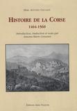 Marc-Antonio Ceccaldi - Histoire de la Corse 1464-1560 - Edition bilingue français-italien.