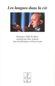 Marc Arabyan et Jean-Paul Bronckart - Les langues dans la vie - Hommage à Tullio De Mauro.