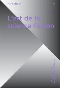 Marc Atallah - L'art de la science-fiction.