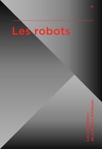 Marc Atallah et Francis Valéry - Les robots.